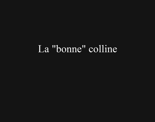 """La """"bonne"""" colline"""