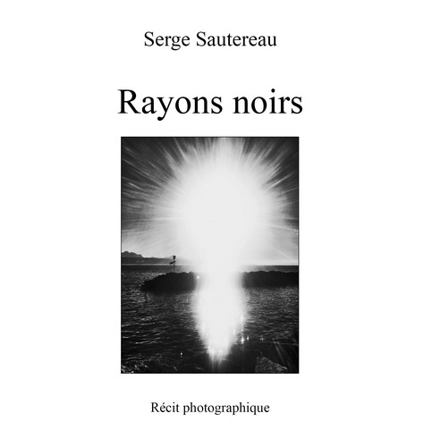 livre Rayons noirs